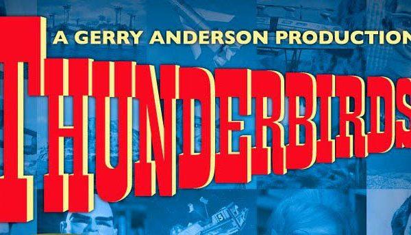 GERRY ANDERSON THUNDERBIRDS